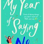 [PDF] [EPUB] My Year of Saying No Download