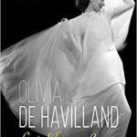 [PDF] [EPUB] Olivia de Havilland: Lady Triumphant Download