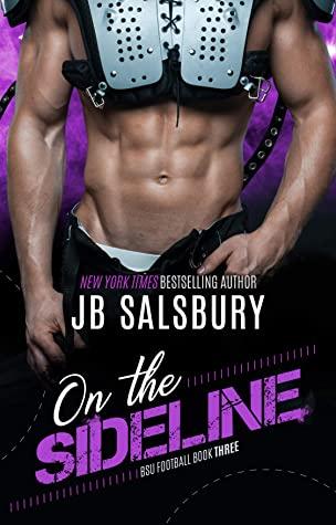 [PDF] [EPUB] On the Sideline (BSU Football, #3) Download by J.B. Salsbury