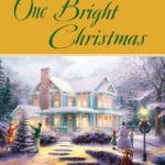 [PDF] [EPUB] One Bright Christmas (Cape Light #21) Download