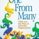 [PDF] [EPUB] One from Many: VISA and the Rise of Chaordic Organization Download