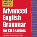 [PDF] [EPUB] Practice Makes Perfect Advanced English Grammar for ESL Learpractice Makes Perfect Advanced English Grammar for ESL Learners Ners Download