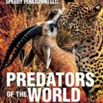 [PDF] [EPUB] Predators Of The World: Fun Facts and Pictures for Kids (Wildlife for Kids) Download