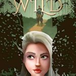 [PDF] [EPUB] Queen of the Wild Download