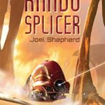 [PDF] [EPUB] Rando Splicer: (The Spiral Wars Book Six) Download
