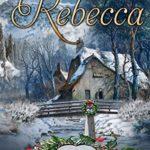 [PDF] [EPUB] Rebecca (Angel Creek Christmas Brides #15) Download