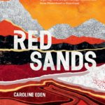 [PDF] [EPUB] Red Sands: Dispatches and Recipes from Unsung Cities and Open Steppe Download