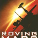 [PDF] [EPUB] Roving Mars: Spirit, Opportunity, and the Exploration of the Red Planet Download