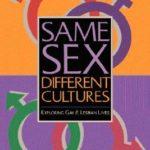 [PDF] [EPUB] Same Sex, Different Cultures: Exploring Gay And Lesbian Lives Download