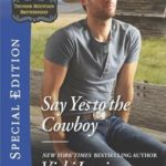 [PDF] [EPUB] Say Yes to the Cowboy Download