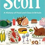 [PDF] [EPUB] Scoff: A History of Food and Class in Britain Download
