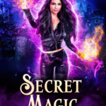 [PDF] [EPUB] Secret Magic: Renfurt Academy of Magic Year Two (Cass Anka, #2) Download