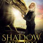[PDF] [EPUB] Shadow Sworn (Dragon of Shadow and Air Book 2) Download