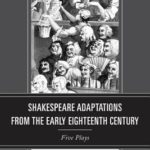 [PDF] [EPUB] Shakespeare Adaptations from the Early Eighteenth Century: Five Plays Download