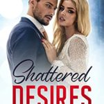 [PDF] [EPUB] Shattered Desires: Hands of Perpetuity Download