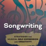 [PDF] [EPUB] Songwriting: Strategies for Musical Self-Expression and Creativity Download