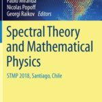 [PDF] [EPUB] Spectral Theory and Mathematical Physics: Stmp 2018, Santiago, Chile Download