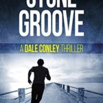 [PDF] [EPUB] Stone Groove (Dale Conley Action Thrillers #1) Download