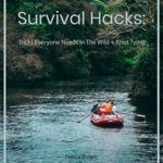 [PDF] [EPUB] Survival Hacks: Tricks Everyone Needs in The Wild + Knot Tying Download