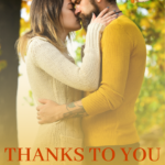 [PDF] [EPUB] Thanks To You (Fall in Love Forever Safe Series Book 11) Download