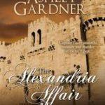 [PDF] [EPUB] The Alexandria Affair (Captain Lacey Regency Mysteries, #11) Download
