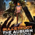[PDF] [EPUB] The Auburn Rebellion (Bulletfoot Series Book 2) Download