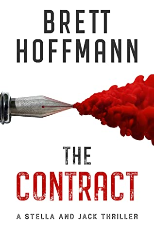 [PDF] [EPUB] The Contract: A Stella and Jack Thriller (The Stella and Jack series) Download by Brett Hoffmann