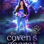 [PDF] [EPUB] The Coven's Secret (Hidden Legends: College of Witchcraft, #1) Download