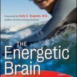 [PDF] [EPUB] The Energetic Brain: Understanding and Managing ADHD Download