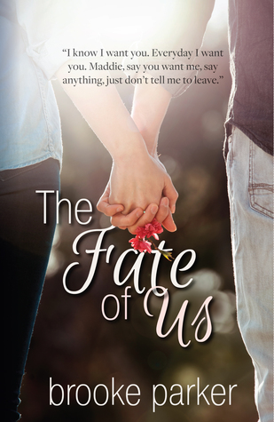 [PDF] [EPUB] The Fate of Us (Fated to Love #1) Download by Brooke   Parker