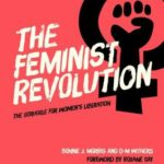 [PDF] [EPUB] The Feminist Revolution: Second Wave Feminism and the Struggle for Women's Liberation Download