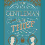 [PDF] [EPUB] The Gentleman and the Thief (The Dread Penny Society #2) Download