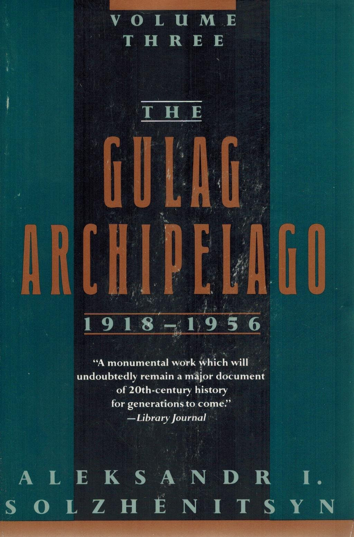 [PDF] [EPUB] The Gulag Archipelago, 1918-1956: An Experiment in Literary Investigation, Books V-VII Download by Aleksandr Solzhenitsyn