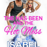 [PDF] [EPUB] The Has-Been and the Hot Mess Download