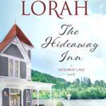 [PDF] [EPUB] The Hideaway Inn (A Hideaway Lake Novel Book 1) Download