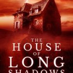 [PDF] [EPUB] The House of Long Shadows (House of Souls #1) Download