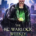 [PDF] [EPUB] The KC Warlock Weekly: Book One: Accused Download