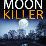 [PDF] [EPUB] The Moon Killer (DI Jack Dawes #5) Download