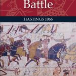 [PDF] [EPUB] The Mythical Battle: Hastings 1066 Download