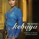 [PDF] [EPUB] The Nyonya Kebaya: A Century of Straits Chinese Costume Download