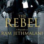 [PDF] [EPUB] The Rebel: A Biography of Ram Jethmalani Download
