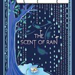 [PDF] [EPUB] The Scent of Rain (The Magnolia Series Book 2) Download