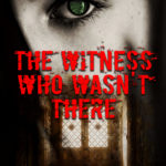 [PDF] [EPUB] The Witness Who Wasn't There Download
