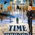 [PDF] [EPUB] Time Keepers (Time Sweepers #2) Download