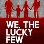 [PDF] [EPUB] We, The Lucky Few (The Surge Trilogy Book 1) Download
