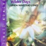 [PDF] [EPUB] Wilder Days (Sinclair Connection, #5) Download