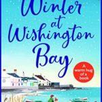 [PDF] [EPUB] Winter at Wishington Bay: A heartwarming, uplifting romance for winter 2020 Download