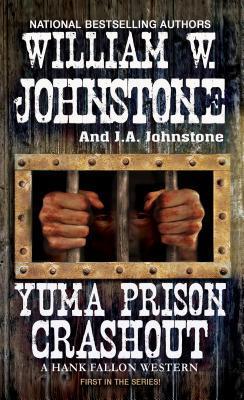 [PDF] [EPUB] Yuma Prison Crashout Download by William W. Johnstone