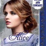 [PDF] [EPUB] Alice (Cupids and Cowboys Book 4) Download