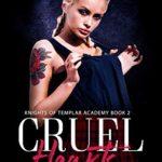 [PDF] [EPUB] Cruel Hearts (Knights of Templar Academy, #2) Download
